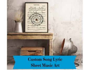 Custom Music Song Lyric Art, Paper and Canvas Prints, Sheet Music Art, Custom Wedding and Anniversary Gift, Personalized, Paper and Canvas