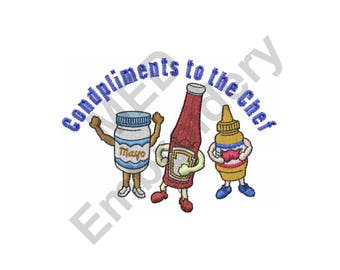 Condiments - Machine Embroidery Design, Condpliments to the Chef, Mayo, Ketchup, Mustard