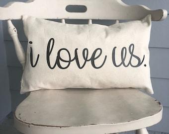 "I love us 12"" x 20"" Farmhouse Decor Throw Pillow - Pillow Cover- Cushion Cover"