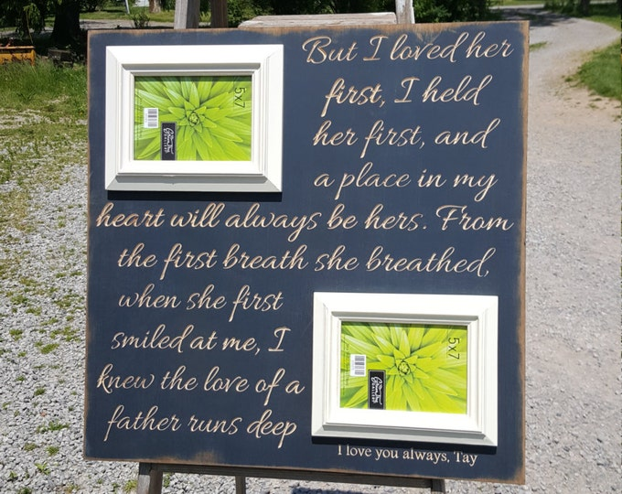 Magnificent I Loved Her First Picture Frame Inspiration - Custom ...