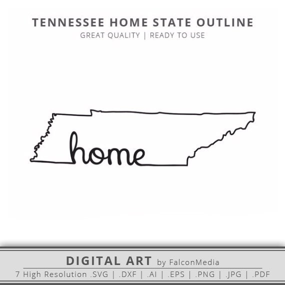 Tennessee Home State Outline Graphic Cut Files Included