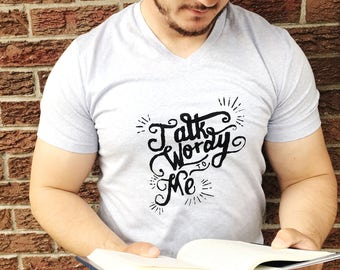 Talk Wordy To Me Shirt