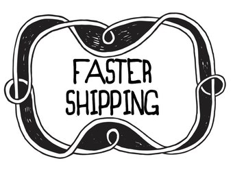 Faster Shipping ... Priority Post Upgrade Expediated Shipping
