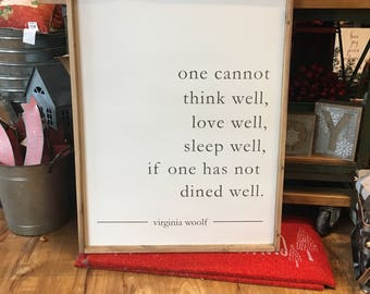 Dined Well Virginia Woolf Wood Sign - Farmhouse - Modern - Home Decor