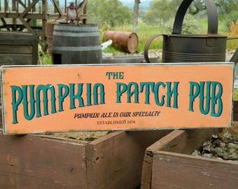 """Man Cave Distressed Primitive Country Wood Sign - The pumpkin Patch Pub Halloween sign  5.5"""" x 19"""""""