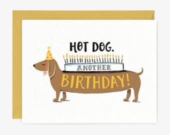 Hot Dog Birthday Card // Funny Whimsical Dachshund Candles Cake Hand Lettered Party Hat Typography Cute Quirky Drawing Yellow Brown