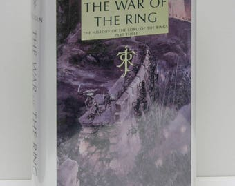 The War of the Ring Tolkien Early Edition hardcover c.1994 Illustrated Literary history Isengard Gondor Shelob Ents Frodo Middle Earth Tales