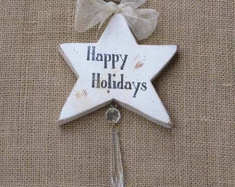 Happy Holidays Star, Rustic Wood Star, Wooden Ornament, Crystal Ornament, Holiday Gift, Victorian Christmas, Star with Chrystal, Suncatcher