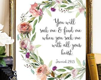 Jeremiah 29:13; Bible Printable Art, Bible Prints, Scripture Printables, Scripture Print, Bible Printable Art, Bible Decor, Baptism prints