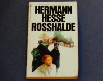 Herman Hesse - Rosshalde - Bantam First Paperback Edition 1972 - Self-Discovery - 70's Hippie Lit - German Novel - Vintage Book