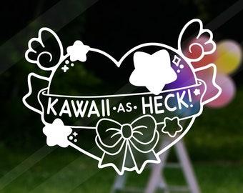 Kawaii Kawaii As Heck Vinyl Decal