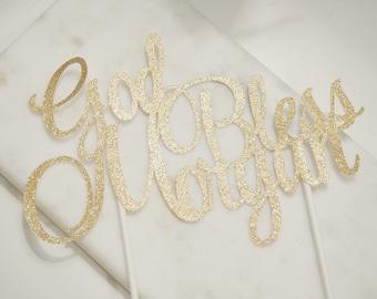Cake topper; god bless; baptism; communion; confirmation; party decoration; customization;