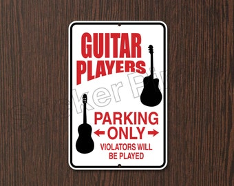 """Guitar Players Parking Only 8"""" x 12""""  Aluminum Novelty Sign"""