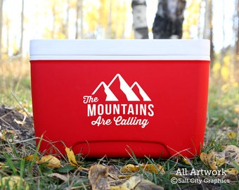 The Mountains Are Calling (Decal Only) - Vinyl Sticker Vinyl Decal - Outdoor Recreation Decal - Cooler Sticker