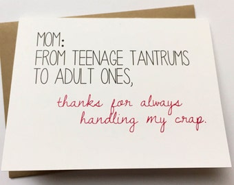 Mom Card - Funny Card for Mom - Mom Birthday Card - Funny Mother's Day - Mom from Daughter