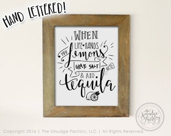 When Life Hands You Lemons Grab Salt and Tequila Printable, Hand Lettered Lemon Wall Art Instant Download DIY Print, Make Lemonade Print