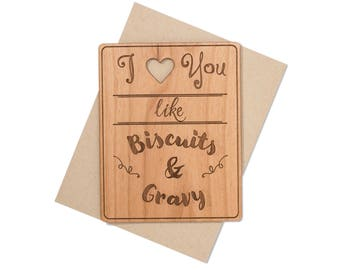 Funny Valentine Cards, Biscuits and Gravy Wood Card for Him, for Her.  Funny Southern Love Sayings.