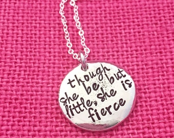 Though she be but little, she is fierce - necklace stamped pebble pendant by Eight9 Designs