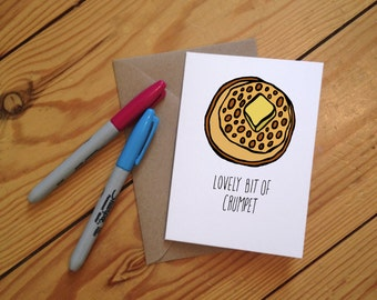 Lovely Bit of Crumpet Illustrated Greetings Card