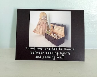 """Adventures of Claudia Antique China Dolly Funny Wine Card """"Packing"""" Doll Photography"""
