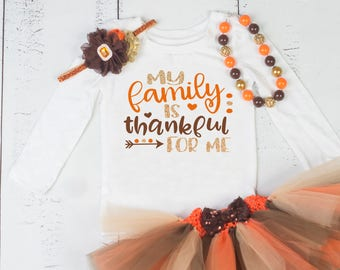THANKSGIVING Girls Outfit,Thanksgiving Baby Tutu outfit,Girls Thanksgiving Outfit,First Thanksgiving,My Family is Thankful For Me
