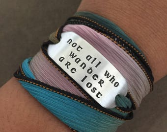 Not All Who Wander Are Lost ~ Rounded Corners ~ Hand Stamped Ribbon Wrap Bracelet
