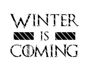 Game of Thrones Stark Words - Winter is Coming - SVG file