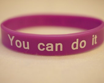 Wristband You can do it