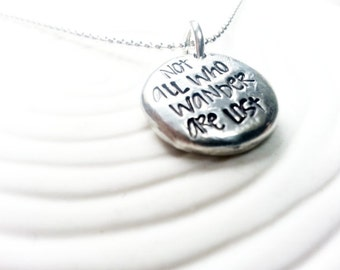 Not All Who Wander Are Lost Necklace - Personalized, Hand Stamped  Inspirational Jewelry - Inspirational Message Necklace