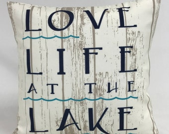 Pillow Cover - Outdoor Pillow - Lake Pillow- Lake Life Pillow -Word Pillow- Driftwood Look Pillow - Fully Lined - Zippered - Indoor Pillow
