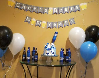 Cheers and beers, 50th birthday, cheers to 50 years, adult party, budlight party, beer birthday, adult birthday banner