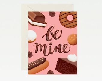 Chocolate Dessert Be Mine Valentine's Day Card