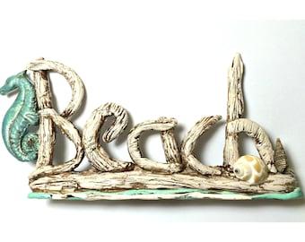 Beach Sign, Ocean, Sea, Seahorse, Ocean Decor, Beach Decor, Beach saying