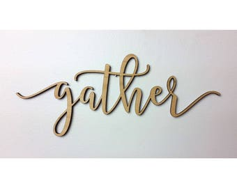 LARGE GATHER SIGN accent wall signage wooden typography cursive typography cursive cutout wooden word cutout dining room sign kitchen