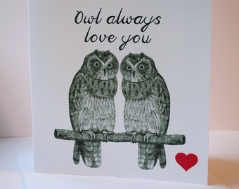 Owl always love you valentines/loved one card