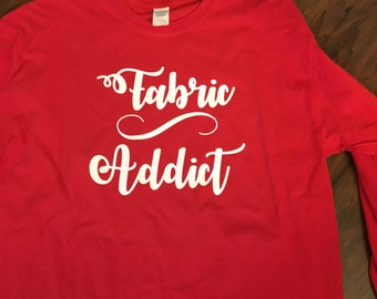 Fabric Addict sewing quilting T Shirt sweatshirt