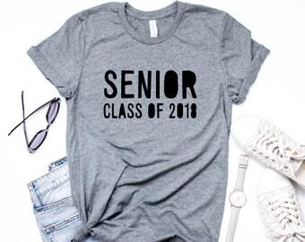 Senior Shirt, Class of 2018 Shirt, Graduation Shirt, Grad 2018 Shirt, 2018 Grad shirt, Cute Graduation Shirt, Graduation Gift