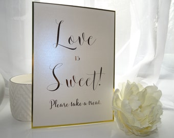 Love is Sweet! Please take a treat - A5 Wedding Sign