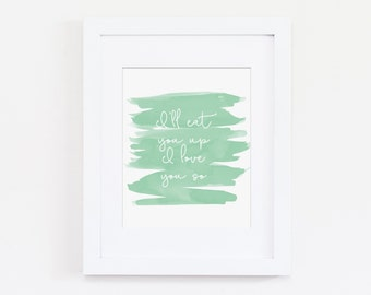 Where the Wild Things Are Art Quote, I'll Eat You Up I Love You So Nursery Art Print, Mint Nursery Decor, Girl Bedroom Art, Instant Download