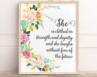 She is Clothed in Strength and Dignity and She Laughs Without Fear of the Future, Proverbs 31:25, Nursery Bible Verse Printable, Girl Print