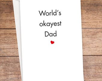 World's Okayest Dad Card