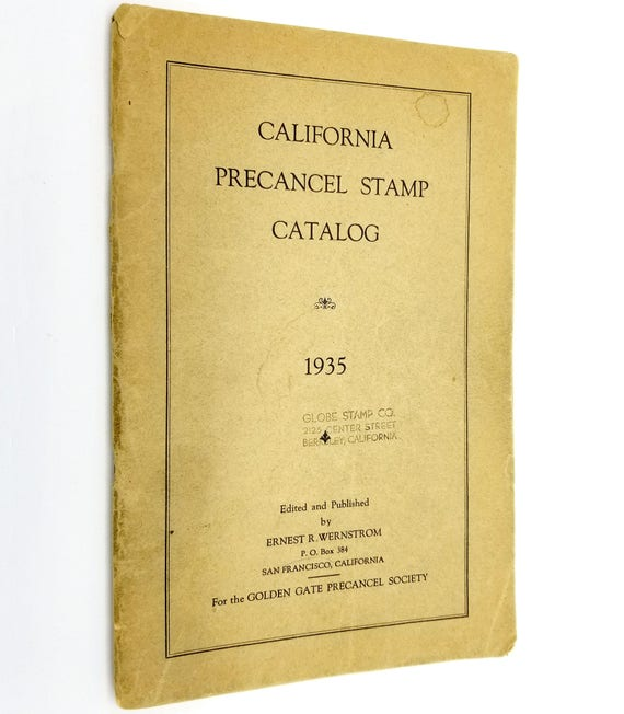 California Precancel Stamp Catalog 1935 Ernest R. Wernstrom Golden Gate Precancel Society