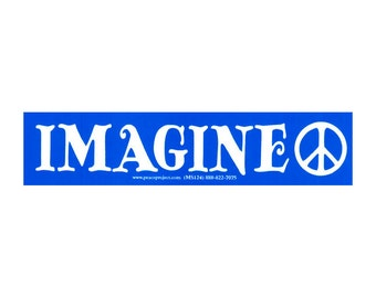 Imagine Peace - Small Bumper Sticker / Decal or Magnet