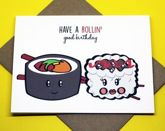 Have A Rollin' Good Birthday Sushi Friendship Romance Funny Cute Punny Happy Birthday Celebration Greeting Card