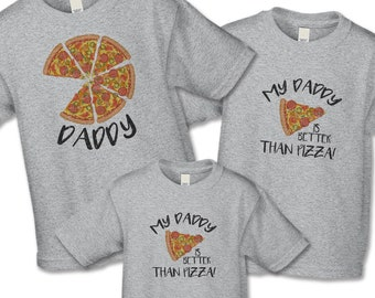 Father's Day Shirt Set, Pizza Shirts, Matching Father Son Shirts, Foodie Shirt, My Daddy is Better Than Pizza, Gift For New Dad, Distressed