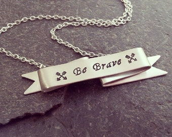 Be Brave Silver Banner Boho Necklace // Inspirational Jewelry // Unique Gift for HER