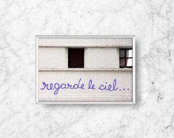 SALE: French Graffit i/ Regarde le Ciel, Look at the Sky Fine Art Photograph, neon purple, grey urban/ living room decor