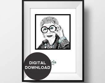 Iris Apfel - Fashion Icon - Illustration with Name and Quote  - Art - Digital Download