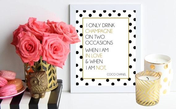 Ich Nur Trinken Champagner Zweimal / Coco Chanel Inspiriert