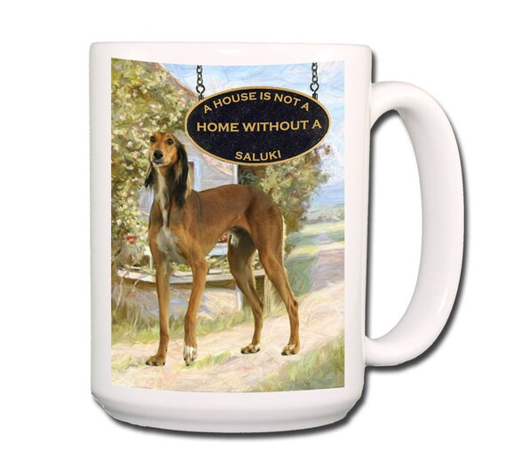 Saluki Stubborn a House is Not a Home 15 oz Extra Large Coffee Mug